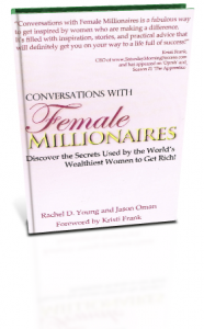 Conversations with Female Millionaires