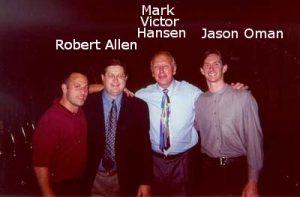 Jason Oman with Robert Allen & Mark Victor Hansen